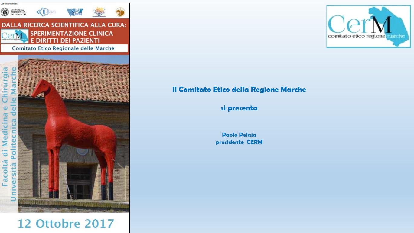 a) Il Comitato Etico della Regione Marche si presenta