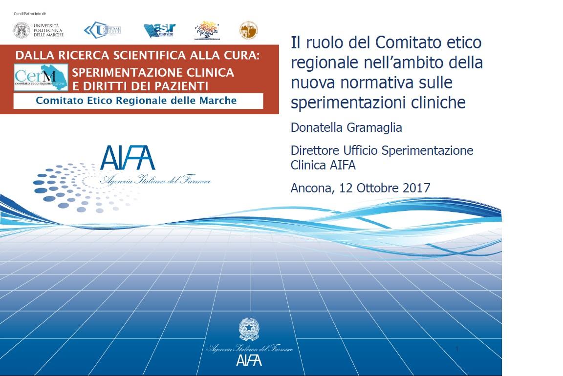 c) Il ruolo del Comitato etico regionale nell'ambito della nuova normativa sulle sperimentazioni cliniche
