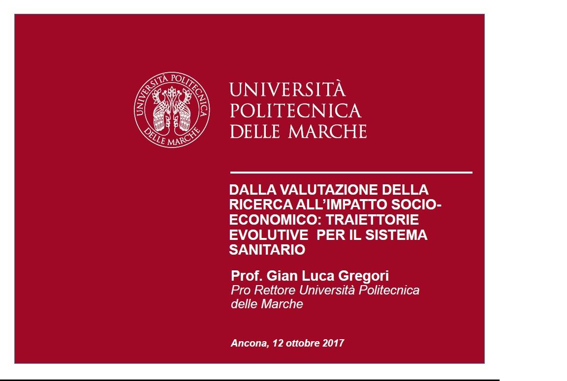 b) Dalla valutazione della ricerca all'impatto socio-economico: traiettorie evolutive per il sistema sanitario